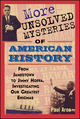 More Unsolved Mysteries of American History (0471267058) cover image