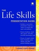 The Life Skills: Presentation Guide (0471374458) cover image
