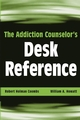 The Addiction Counselor's Desk Reference (0471432458) cover image