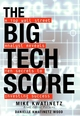 The Big Tech Score: A Top Wall Street Analyst Reveals Ten Secrets to Investing Success (0471436658) cover image