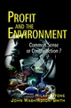 Profit and the Environment: Common Sense or Contradiction? (0471559458) cover image