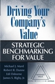Driving Your Company's Value: Strategic Benchmarking for Value (0471648558) cover image