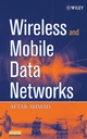 Wireless and Mobile Data Networks (0471670758) cover image