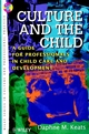 Culture and the Child: A Guide for Professionals in Child Care and Development (0471966258) cover image