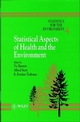Statistics for the Environment, Volume 4, Statistical Aspects of Health and the Environment (0471976458) cover image