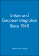 Britain and European Integration Since 1945 (0631168958) cover image