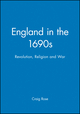 England in the 1690s: Revolution, Religion and War (0631175458) cover image