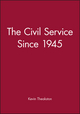 The Civil Service Since 1945 (0631188258) cover image