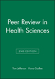 Peer Review in Health Sciences, 2nd Edition (0727916858) cover image