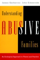 Understanding Abusive Families: An Ecological Approach to Theory and Practice (0787910058) cover image