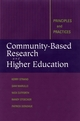 Community-Based Research and Higher Education: Principles and Practices (0787962058) cover image