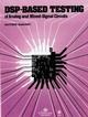 DSP-Based Testing of Analog and Mixed-Signal Circuits (0818607858) cover image