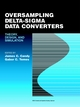 Oversampling Delta-Sigma Data Converters : Theory, Design, and Simulation (0879422858) cover image