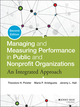Managing and Measuring Performance in Public and Nonprofit Organizations: An Integrated Approach, 2nd Edition (1118439058) cover image