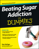 Beating Sugar Addiction For Dummies (1118546458) cover image