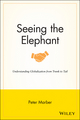Seeing the Elephant: Understanding Globalization from Trunk to Tail (1118907558) cover image
