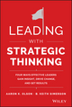 Leading with Strategic Thinking: Four Ways Effective Leaders Gain Insight, Drive Change, and Get Results (1118968158) cover image