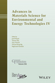 Advances in Materials Science for Environmental and Energy Technologies IV (1119190258) cover image