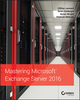 Mastering Microsoft Exchange Server 2016 (1119232058) cover image