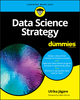 Data Science Strategy For Dummies (1119566258) cover image