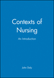 Contexts of Nursing: An Introduction (1405100958) cover image