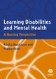 Learning Disabilities and Mental Health: A Nursing Perspective (1405106158) cover image
