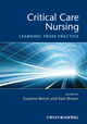 Critical Care Nursing: Learning from Practice  (1405169958) cover image