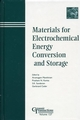 Materials for Electrochemical Energy Conversion and Storage (1574981358) cover image