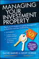 Managing Your Investment Property: The Essential Guide to Property Management in Australia and New Zealand (1742469558) cover image