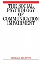 The Social Psychology of Communication Impairments (1861560958) cover image