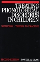 Treating Phonological Disorders in Children: Metaphon - Theory to Practice, 2nd Edition (1897635958) cover image