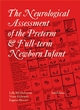 Neurological Assessment of the Preterm and Fullterm Newborn Infant, 2nd Edition (1898683158) cover image