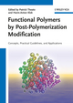 Functional Polymers by Post-Polymerization Modification: Concepts, Guidelines and Applications (3527331158) cover image