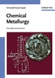 Chemical Metallurgy: Principles and Practice (3527605258) cover image