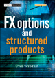 FX Options and Structured Products (0470011459) cover image