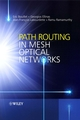 Path Routing in Mesh Optical Networks (0470015659) cover image
