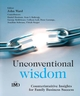 Unconventional Wisdom: CounterintuitiveInsightsfor Family Business Success (0470021659) cover image