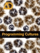 Programming Cultures: Architecture, Art and Science in the Age of Software Development (0470025859) cover image