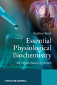 Essential Physiological Biochemistry: An Organ-Based Approach (0470026359) cover image