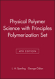 Physical Polymer Science 4th Edition with Principles Polymerization 4th Edition Set (0470040459) cover image