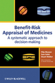 Benefit-Risk Appraisal of Medicines: A systematic approach to decision-making (0470060859) cover image