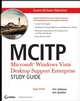 MCITP: Microsoft Windows Vista Desktop Support Enterprise Study Guide: Exam 70-622 (0470165359) cover image