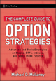 The Complete Guide to Option Strategies: Advanced and Basic Strategies on Stocks, ETFs, Indexes and Stock Index Futures (0470243759) cover image
