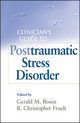 Clinician's Guide to Posttraumatic Stress Disorder (0470450959) cover image