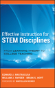 Effective Instruction for STEM Disciplines: From Learning Theory to College Teaching (0470474459) cover image