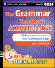 The Grammar Teacher's Activity-a-Day: 180 Ready-to-Use Lessons to Teach Grammar and Usage (0470543159) cover image