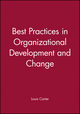 Best Practices in Organizational Development and Change (0470596759) cover image