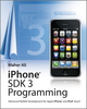 iPhone SDK 3 Programming: Advanced Mobile Development for Apple iPhone and iPod touch (0470686359) cover image