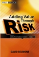 Value Added Risk Management in Financial Institutions: Leveraging Basel II & Risk Adjusted Performance Measurement (0470821159) cover image