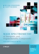 Mass Spectrometry of Inorganic and Organometallic Compounds: Tools - Techniques - Tips (0470850159) cover image